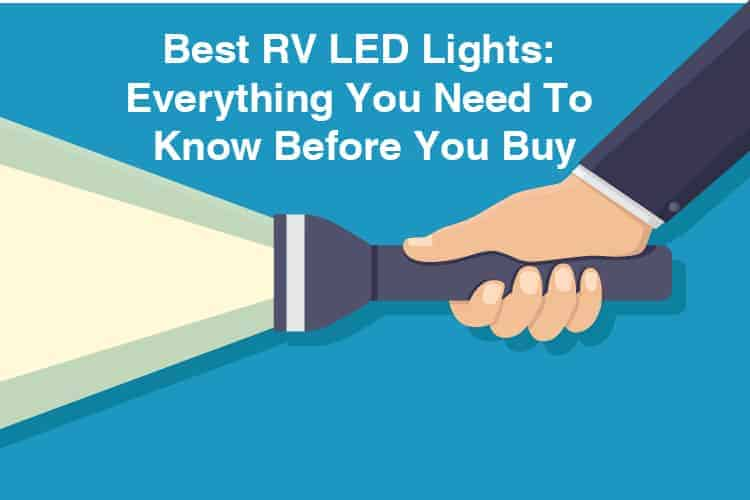 Best RV LED Lights: Everything You Need to Know Before You Buy