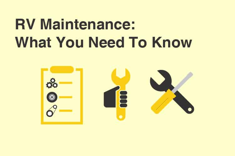 RV Maintenance: What You Need to Know