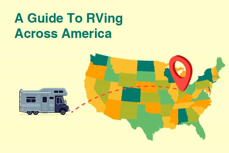 A Guide To RVing Across America