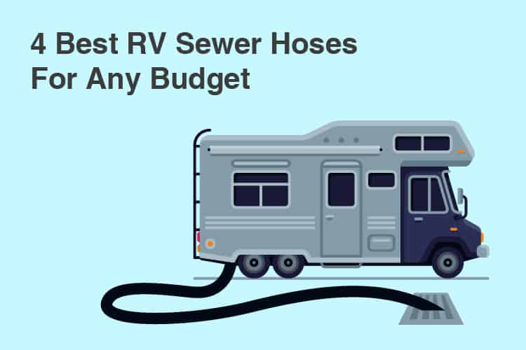 Best Sewer Hoses For RV