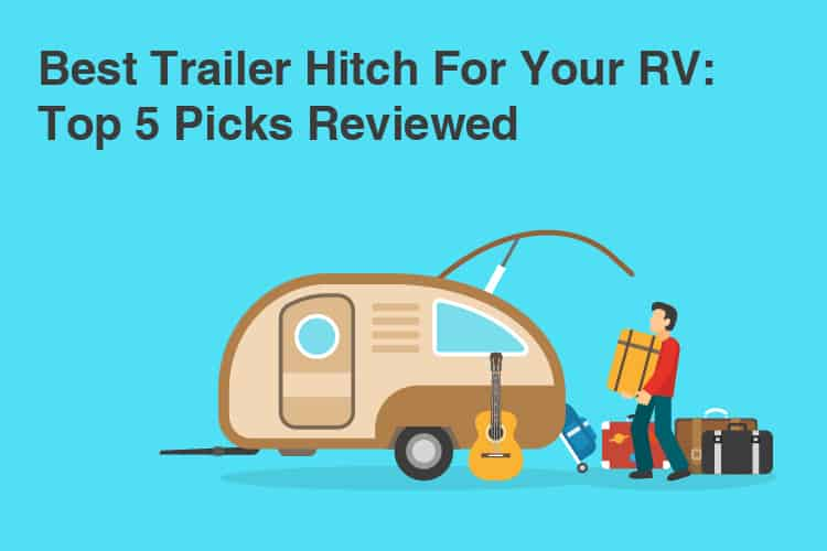 best trailer hitches for RV