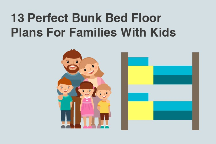 13 Perfect Bunk Bed Floor Plans For Families With Kids