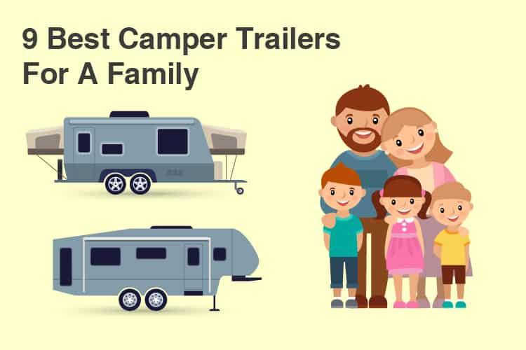9 Best Camper Trailers For A Family