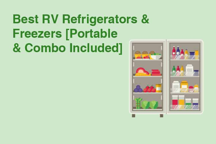 Best RV Refrigerators & Freezers Portable & Combo Included