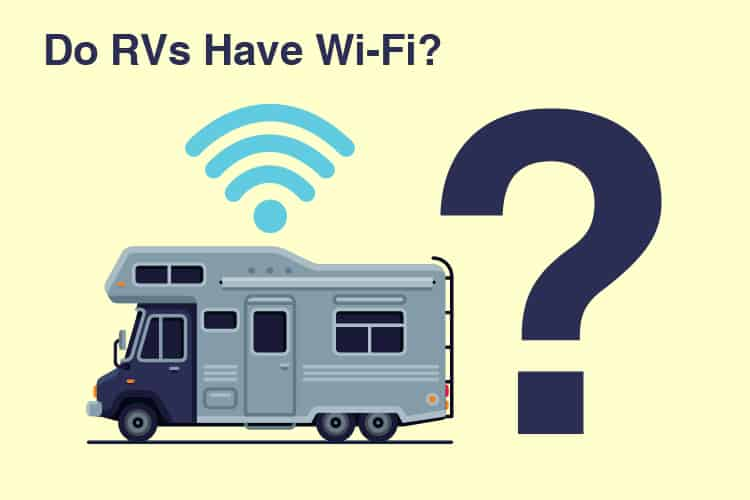 Do RVs Have Wi-Fi?