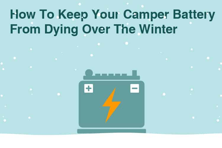 How To Storage Your Camper Battery AND keep It From Dying Over The Winter 23