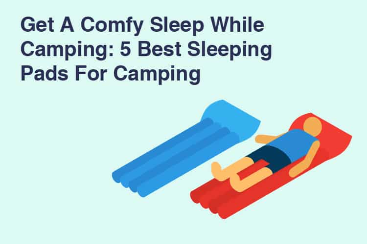 Best Camping Sleeping Pads