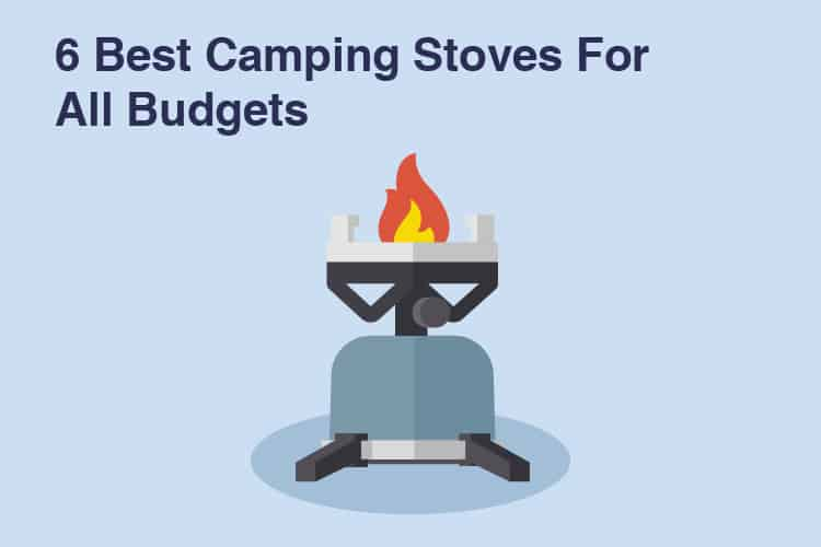 6 Best Camping Stove Reviews For 2019 [In-Depth]