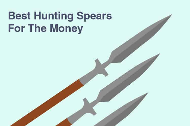 Best Hunting Spears