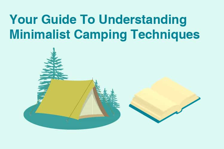 Minimalist Camping Guide
