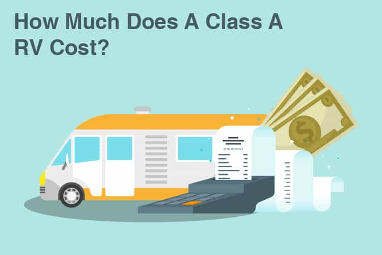 How Much Does A Class A RV Cost? Average Prices For New And Used Models 18