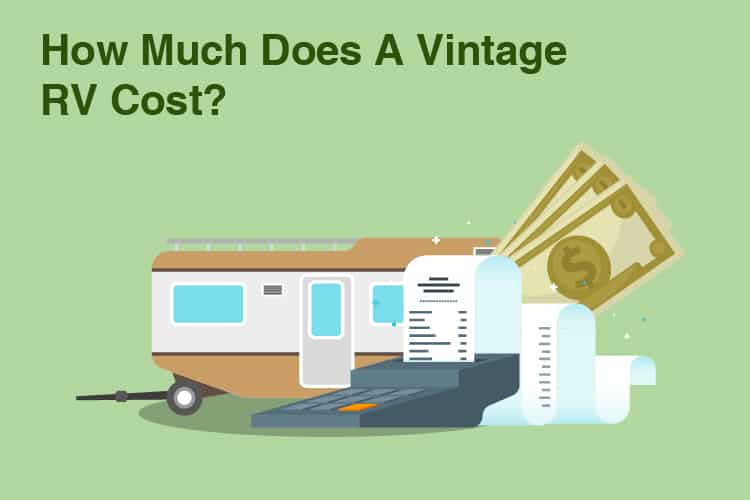 How Much Does A Vintage RV Cost? 6