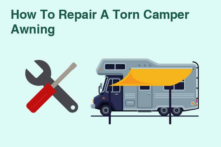 How To Repair A Torn Camper Awning 2